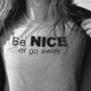 Zara Be Nice or go away gray t shirt